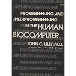 Programming and Metaprogramming in the Human Biocomputer. Theory and Experiments