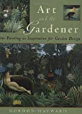 Art and the Gardener, Gordon Hayward, 1423602455
