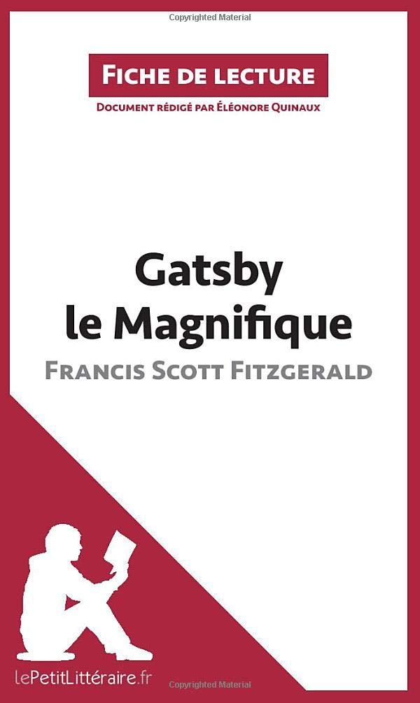Gatsby Le Magnifique De Francis Scott Fitzgerald Fiche De