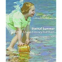 Eternal Summer: The Art of Edward Henry Potthast