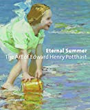 img - for Eternal Summer: The Art of Edward Henry Potthast book / textbook / text book