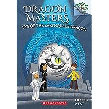 Dragon Masters #13: Eye of the Earthquake Dragon