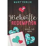 Hickville Redemption (Hickville High Series) (Volume 3)