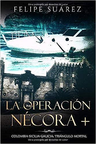 La Operación Nécora +: Colombia-Sicilia-Galicia: triángulo ...
