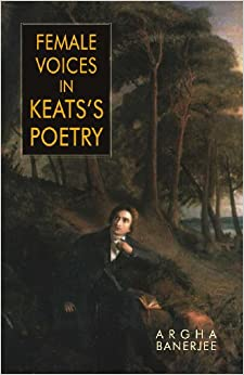Female Voices in Keats Poetry