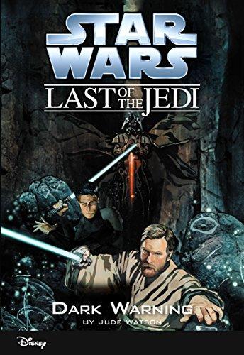 Star Wars: The Last of the Jedi:  Dark Warning (Volume 2): Book 2 (Disney Chapter Book (ebook))