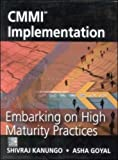 Cmmi Implementation for Software Organisations : Embarking on High Maturity Practices, Kanungo, Shivraj, 0070583293