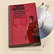 The Case of the Spurious Spinster: Perry Mason Series, Book 64 | Erle Stanley Gardner