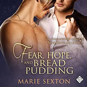 Fear, Hope, and Bread Pudding Hörbuch