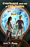 Overboard and Out of this Realm (Before Happily Ever After Book 8)