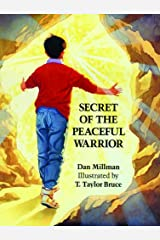 Secret of the Peaceful Warrior Kindle Edition