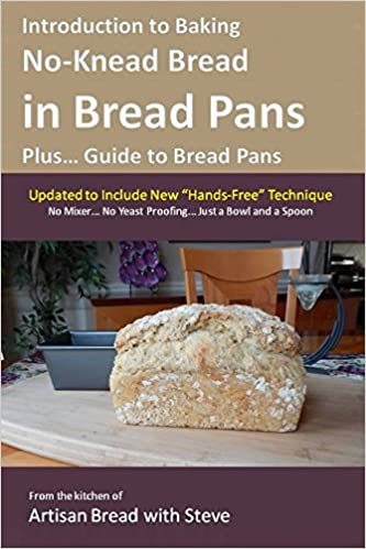 Descarga gratuita de libros para tabletas.Introduction to Baking No-Knead Bread in Bread Pans (Plus... Guide to Bread Pans): From the kitchen of Artisan Bread with Steve PDF FB2