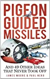 Pigeon Guided Missiles, James Moore and Paul Nero, 0752459902