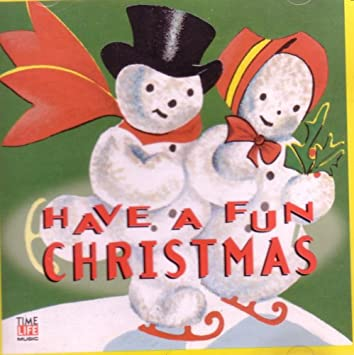 Have A Fun Christmas   Time Life Music Awesome Ideas
