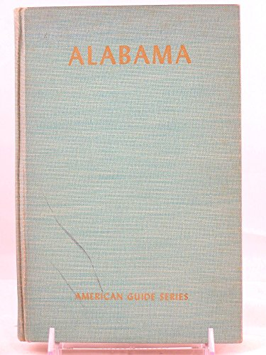 Books : Alabama: A Guide to the Deep South. WPA. The American Guide Series