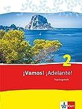 ¡Vamos! ¡Adelante! 2: Trainingsheft mit Multimedia-CD 2. Lernjahr (¡Vamos! ¡Adelante! Spanisch als 2. Fremdsprache. Ausgabe ab 2014)