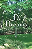 Day Dreams, Anton Wills-Eve, 1493123025