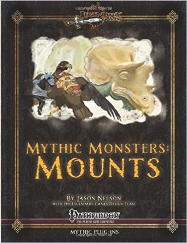 Mythic Monsters: Mounts (Volume 4)