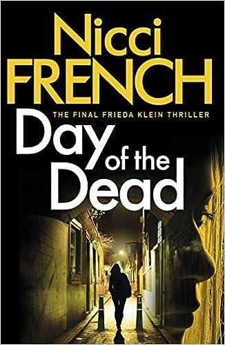 Day of the Dead: A Frieda Klein Novel (8): Amazon co uk: Nicci