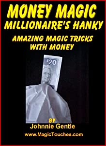 MONEY MAGIC - The Millionaire's Handkerchief