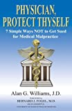 Physician, Protect Thyself, Alan G. Williams, 0978835697