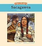 Sacagawea: Indian Guide