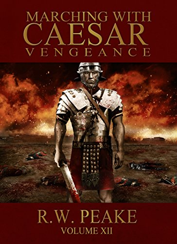 Marching Caesar Vengeance R W Peake ebook product image