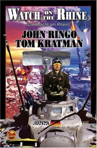 Watch on the Rhine (Die Wacht am Rhein) (Posleen War Series #7) by Ringo, John, Kratman, Tom (2007) Mass Market Paperback