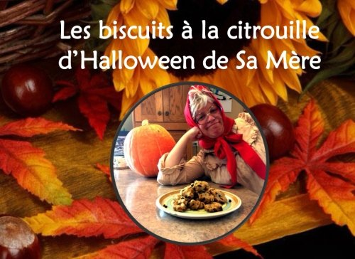 Les biscuits à la citrouille d'Halloween de Sa Mère (French (Cuisine D'halloween)