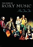 ROXY MUSIC - MORE THAN THIS THE STORY