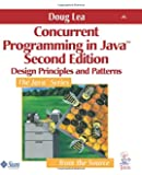 Concurrent Programming in Java™: Design Principles and Pattern, 2nd Edition: Design Principles and Patterns (Java Series)
