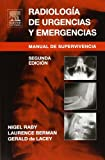 Radiología de Urgencias y Emergencias, Raby, Nigel and Berman, Laurence, 8481748811