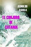 El Conjuro de Catania, Arnoldo Aguila, 1438212151