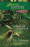 Code of Justice, Liz Johnson, 0373674554