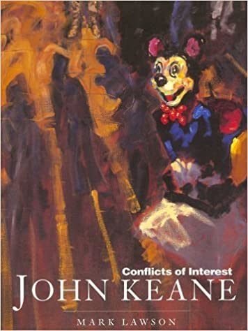 John Keane: Conflicts of Interest by Mark Lawson (1995-01-01)