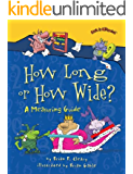 How Long or How Wide?: A Measuring Guide (Math Is CATegorical ®)
