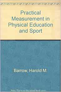 Practical Measurement in Physical Education and Sport ...