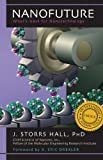 Nanofuture: What's Next For Nanotechnology by J. Storrs Hall Picture