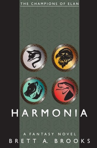 Harmonia (The Champions of Elan) (Volume 1)