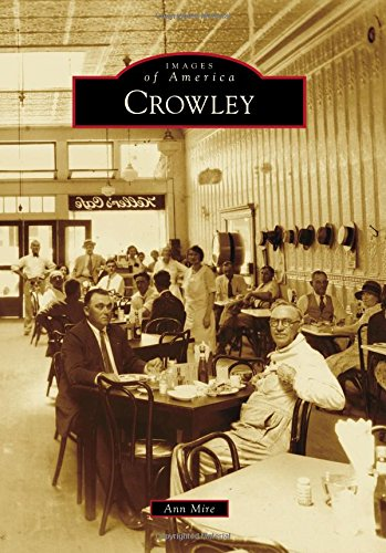 Crowley (Images of America)