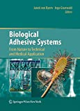 img - for Biological Adhesive Systems: From Nature to Technical and Medical Application book / textbook / text book