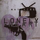 Lonely Heart by MASSACRE (2007-05-03)