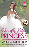 A Thoroughly Modern Princess (Avon Romance)