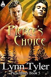 Pierce's Choice (Pack Mates Book 5) (English Edition)