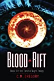 Blood Rift, C. Gregory, 1484103696