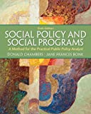 Social Policy and Social Programs, Donald E. Chambers and Jane Frances Bonk, 0205052762