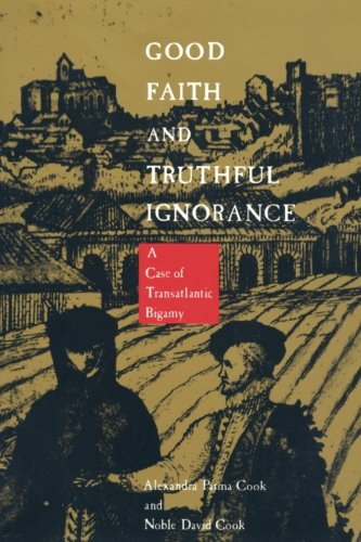 Good Faith and Truthful Ignorance: A Case of Transatlantic Bigamy by Brand: Duke University Press Books