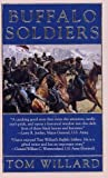 Buffalo Soldiers Buffalo Soldiers - Black Sabre Chronicles by Tom Willard (1-Feb-1997) Mass Market Paperback