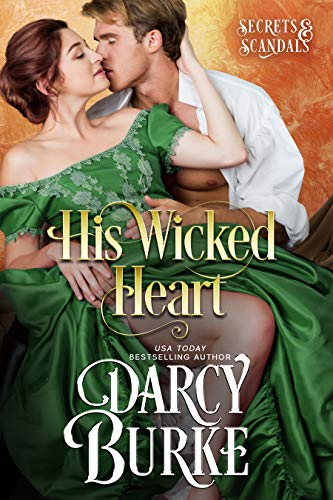 His Wicked Heart (Secrets & Scandals Book 2) (Wicked Heart)