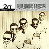 20th Century Masters: The Millennium Collection: Best of The Five Blind Boys Of Mississippi